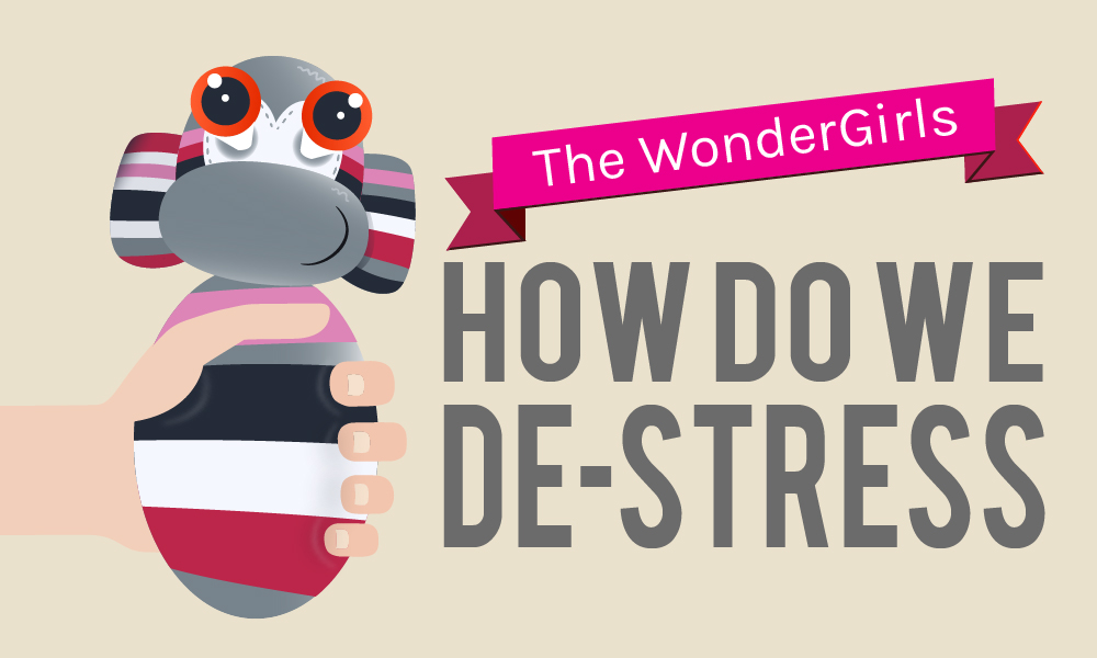 The WonderGirls – How do we de-stress infographic
